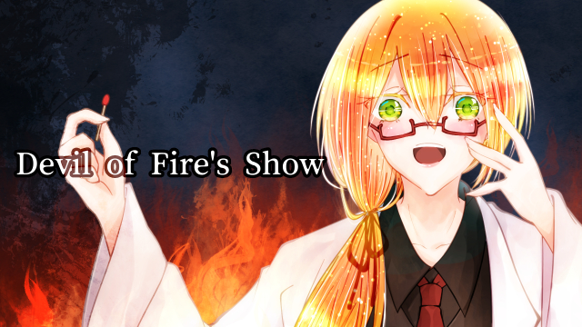 「Devil of Fire's Show」のサムネイル画像